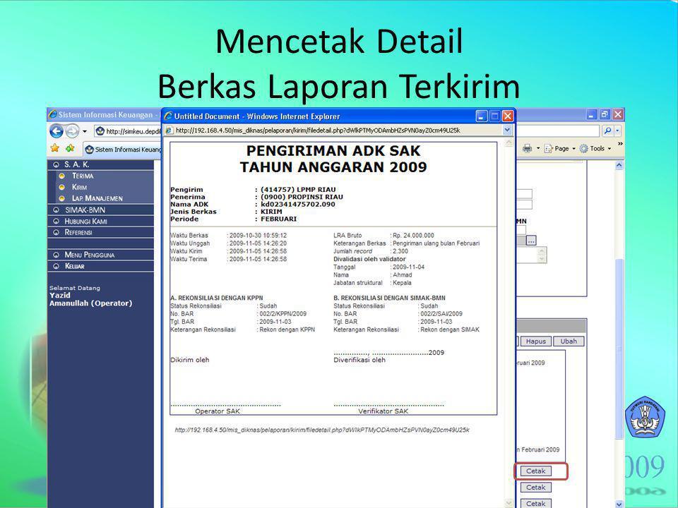 Mencetak Detail Berkas Laporan Terkirim