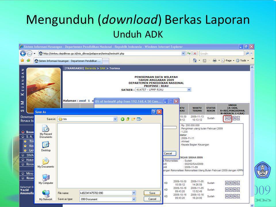 Mengunduh (download) Berkas Laporan Unduh ADK