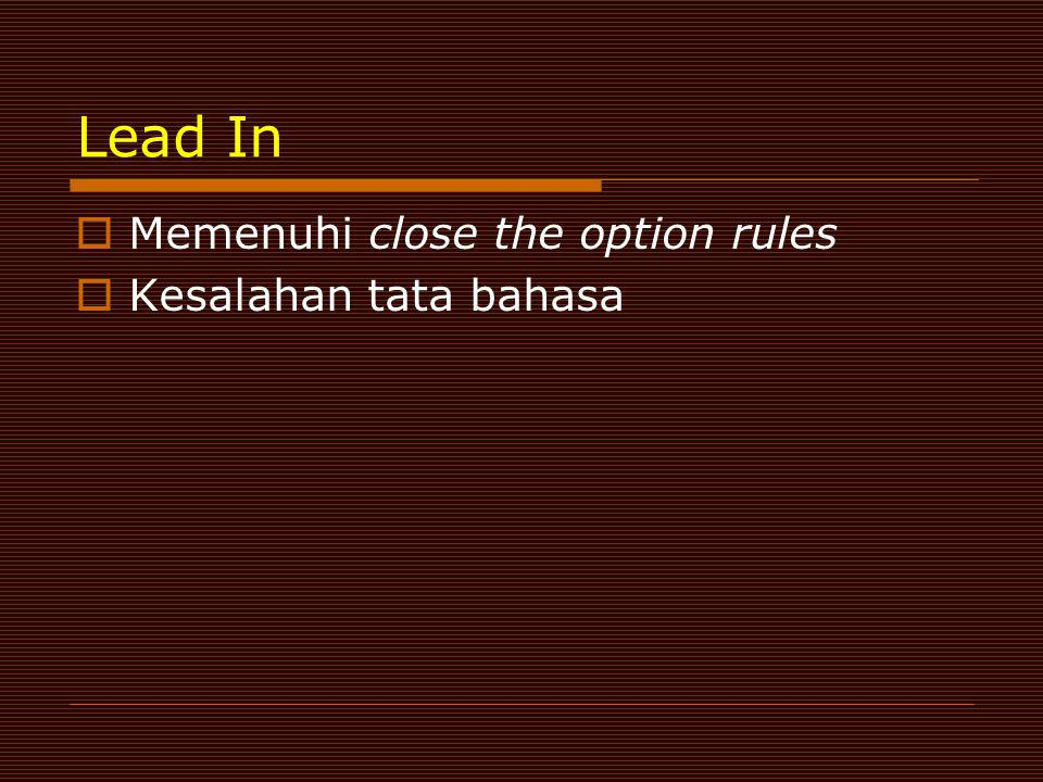 Lead In Memenuhi close the option rules Kesalahan tata bahasa