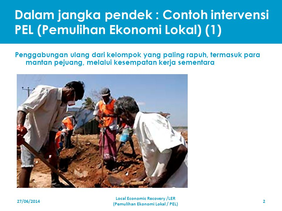 Local Economic Recovery /LER (Pemulihan Ekonomi Lokal / PEL)