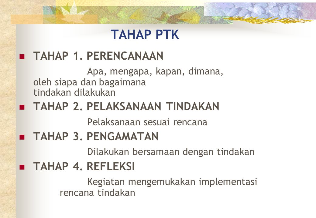 TAHAP PTK TAHAP 1. PERENCANAAN