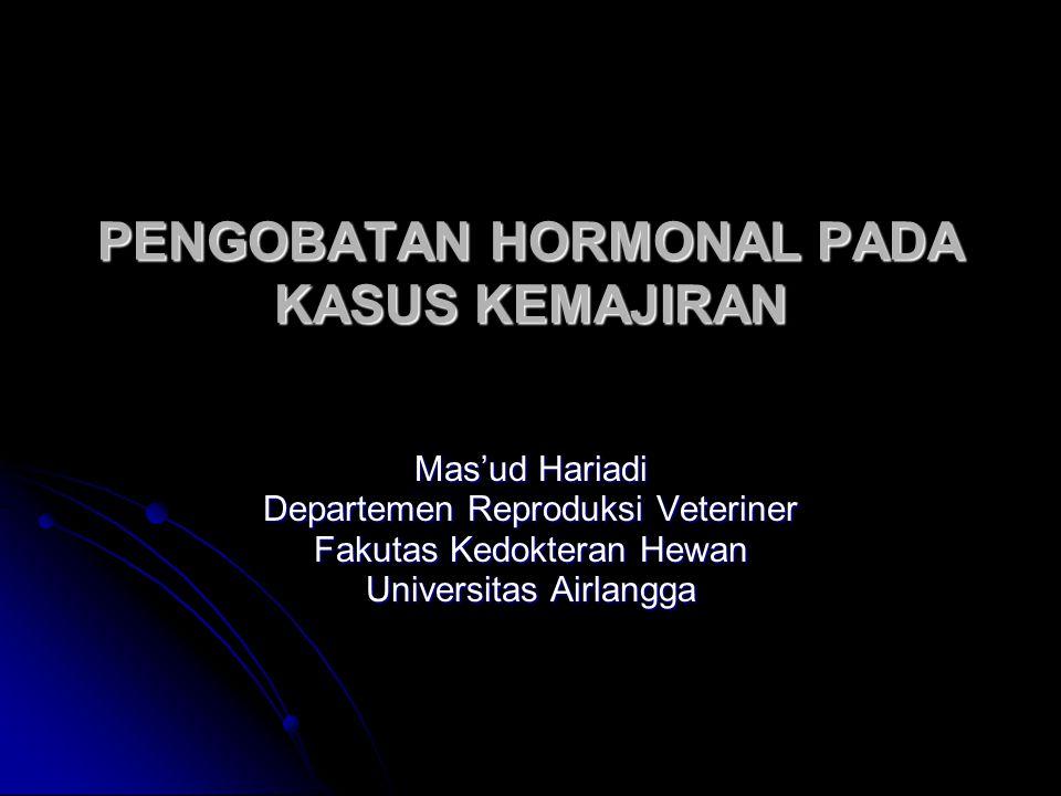 PENGOBATAN HORMONAL PADA KASUS KEMAJIRAN