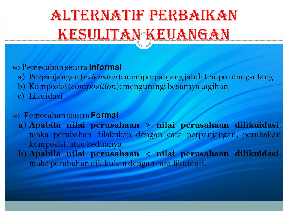 Alternatif Perbaikan Kesulitan Keuangan