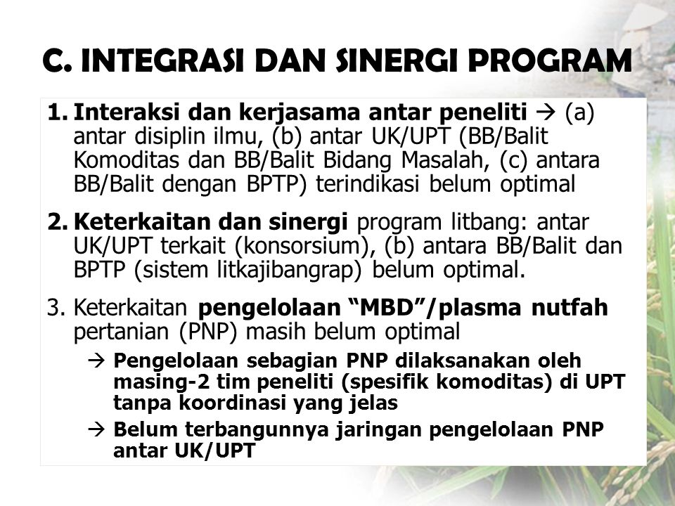 C. INTEGRASI DAN SINERGI PROGRAM