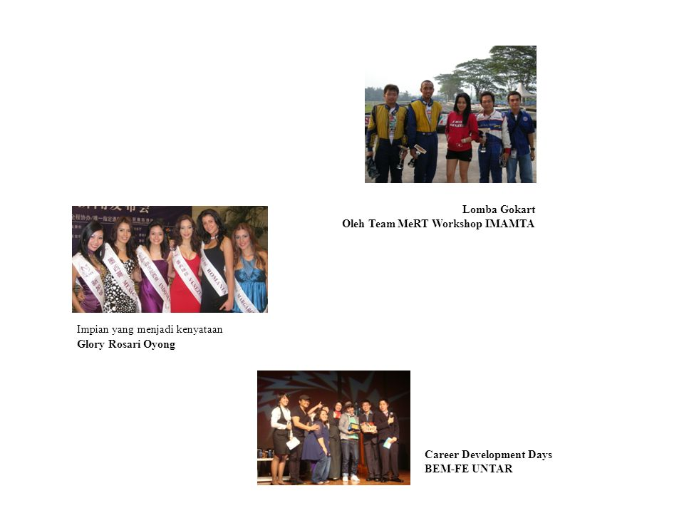 Lomba Gokart Oleh Team MeRT Workshop IMAMTA. Impian yang menjadi kenyataan. Glory Rosari Oyong. Career Development Days.