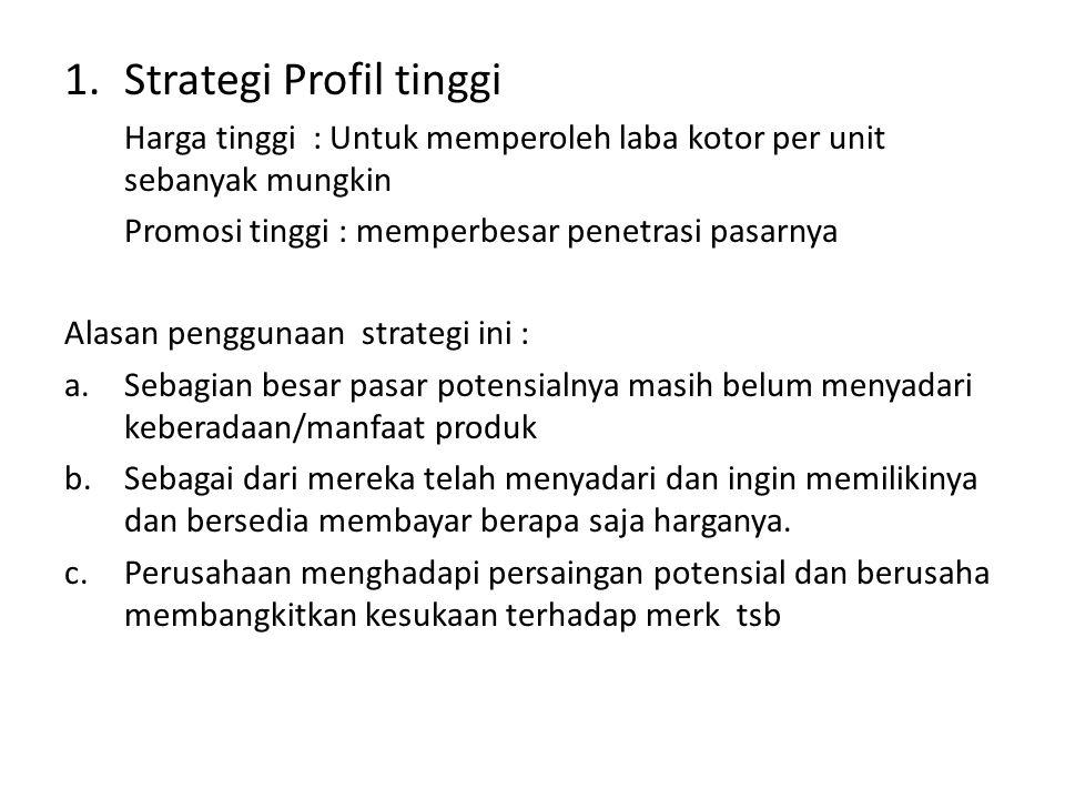 Strategi Profil tinggi