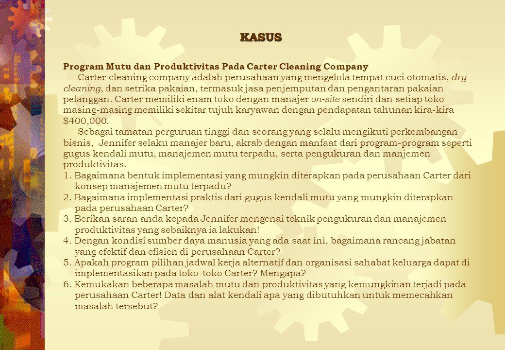 KASUS Program Mutu dan Produktivitas Pada Carter Cleaning Company