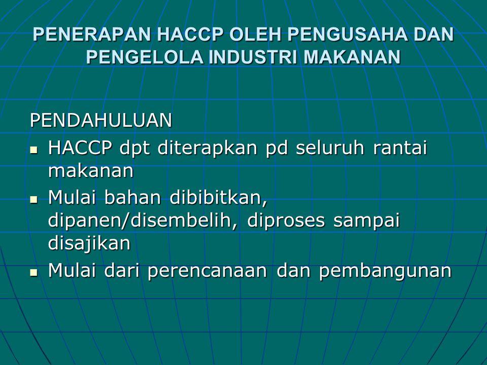PENERAPAN HACCP OLEH PENGUSAHA DAN PENGELOLA INDUSTRI MAKANAN