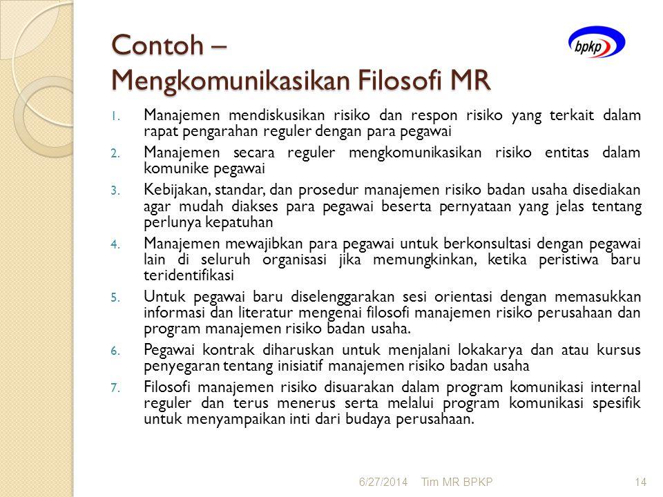 Contoh – Mengkomunikasikan Filosofi MR