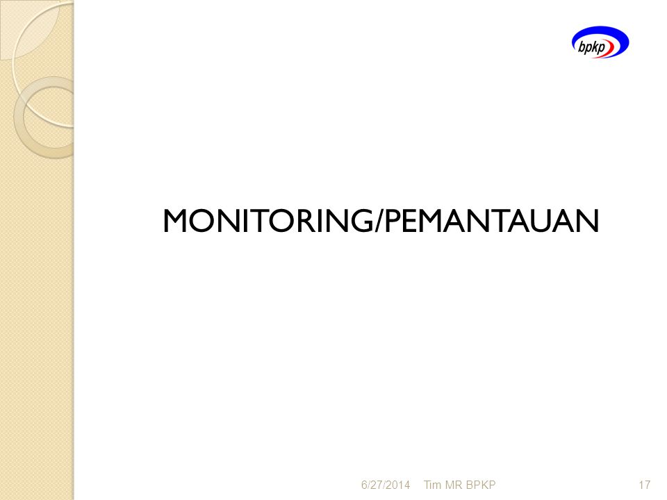 MONITORING/PEMANTAUAN