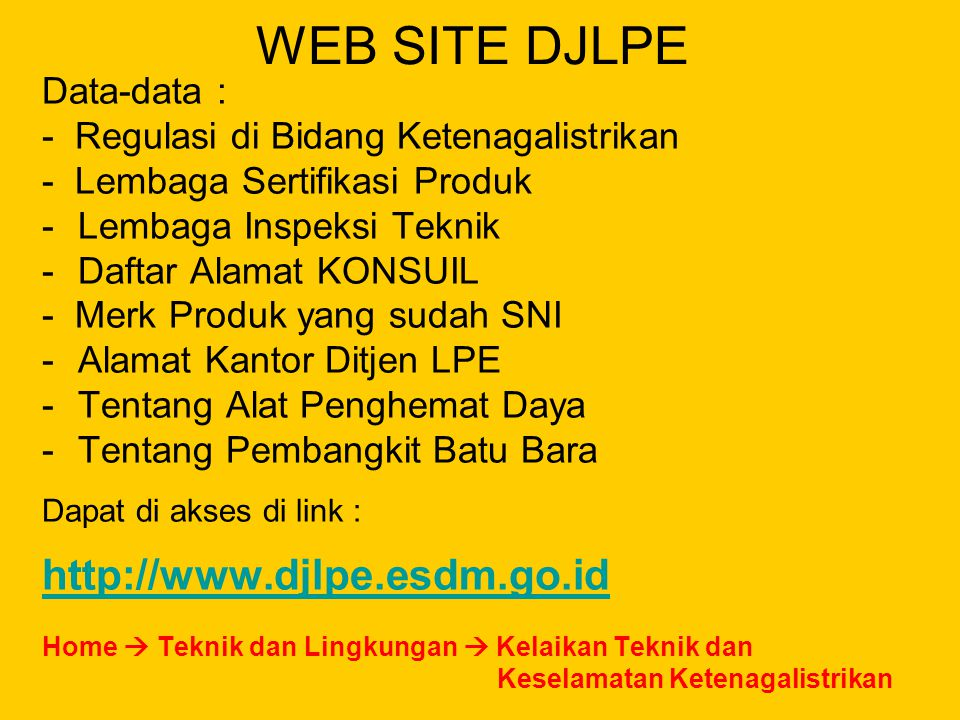 WEB SITE DJLPE http://www.djlpe.esdm.go.id Data-data :