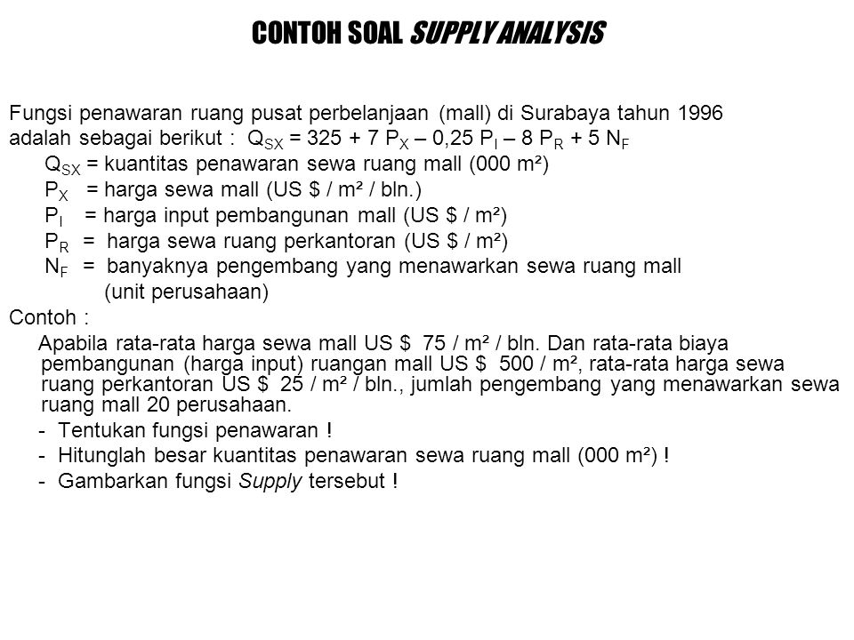 CONTOH SOAL SUPPLY ANALYSIS