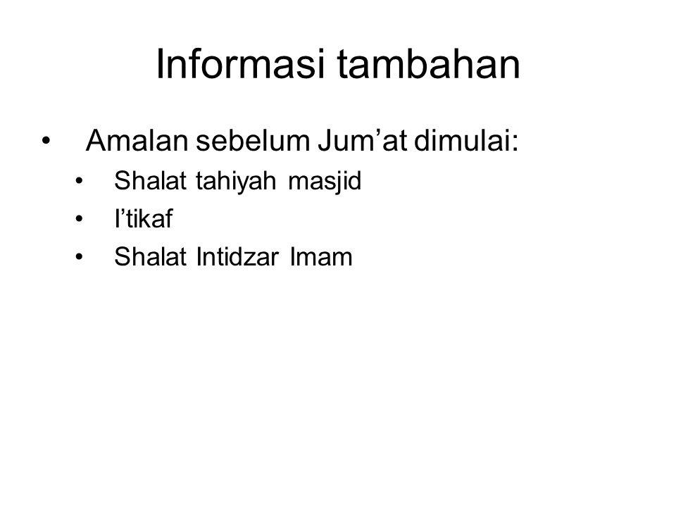 Informasi tambahan Amalan sebelum Jum'at dimulai: