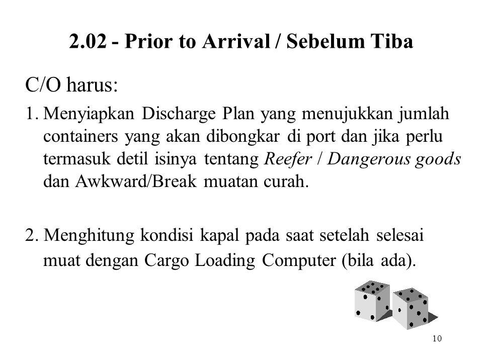 2.02 - Prior to Arrival / Sebelum Tiba