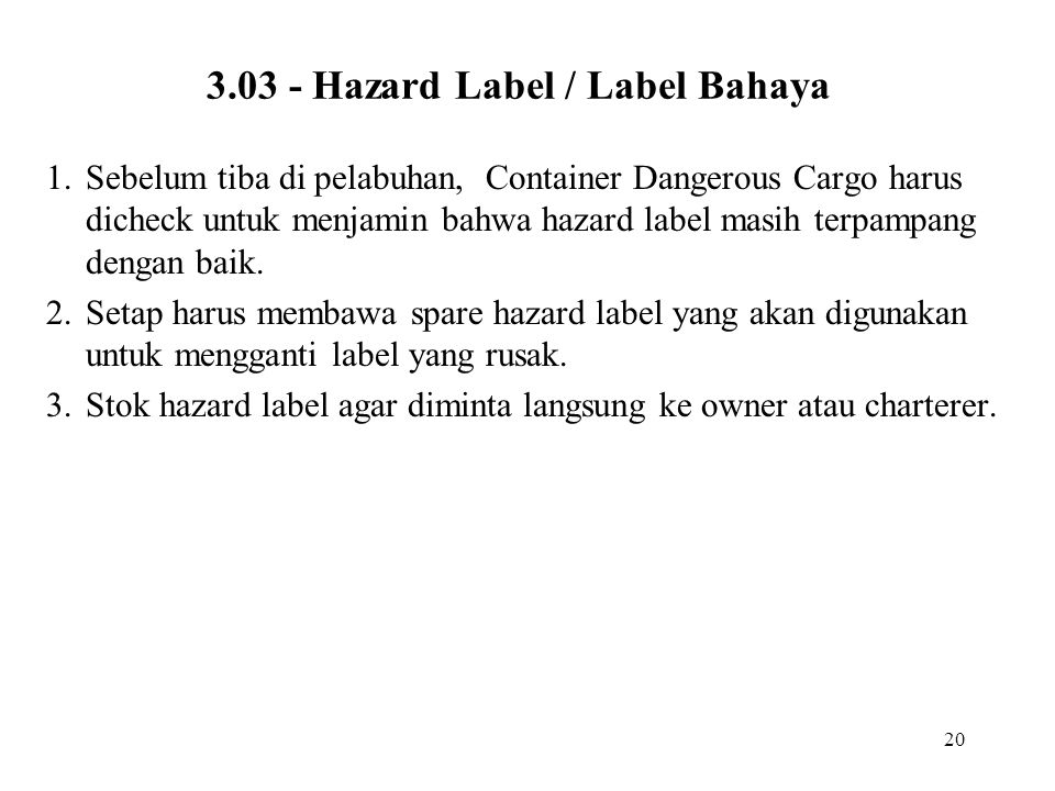 3.03 - Hazard Label / Label Bahaya