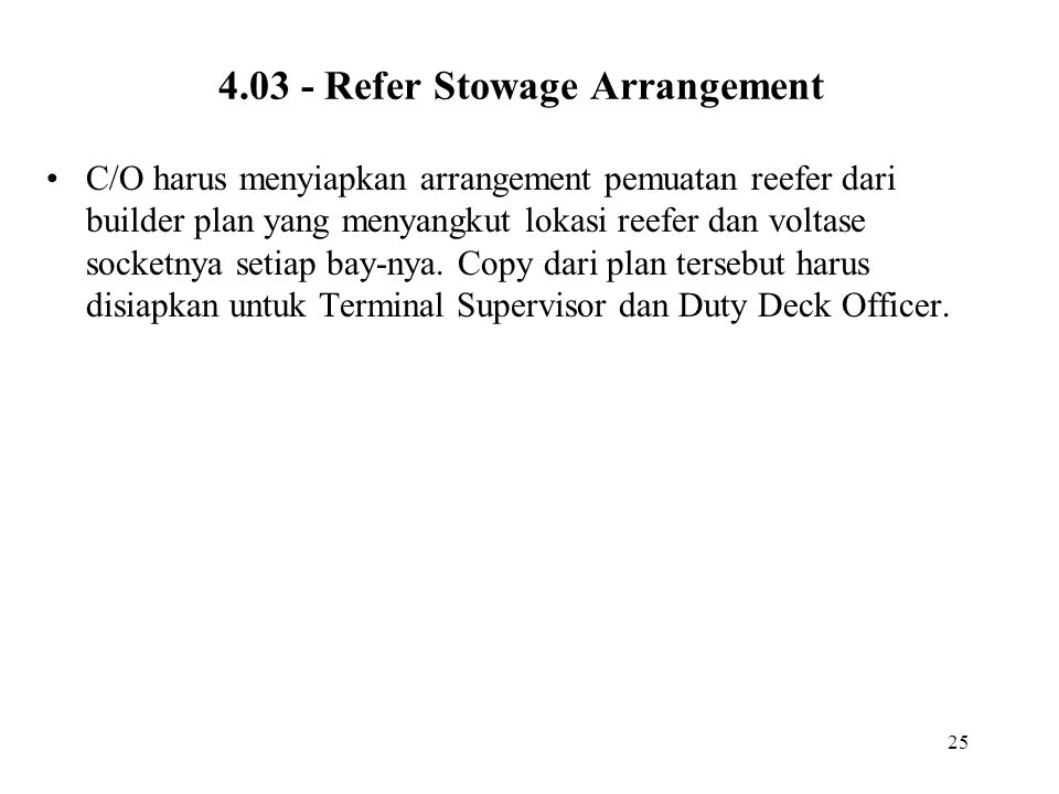 4.03 - Refer Stowage Arrangement