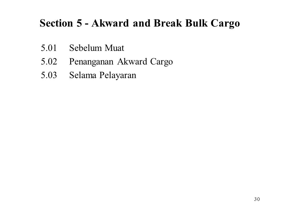 Section 5 - Akward and Break Bulk Cargo
