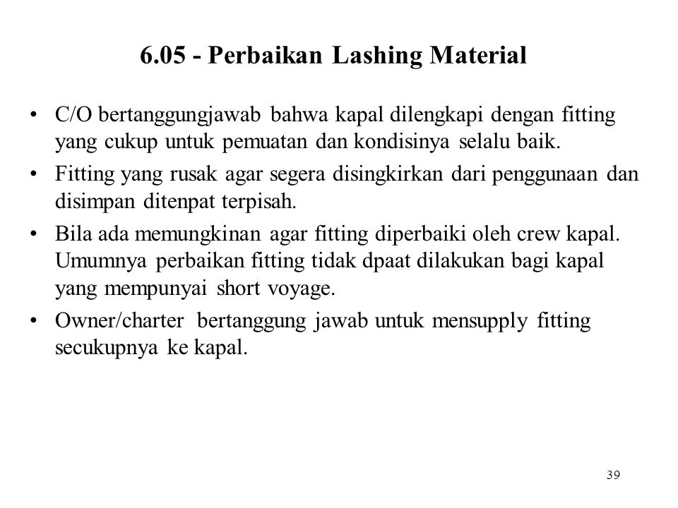 6.05 - Perbaikan Lashing Material