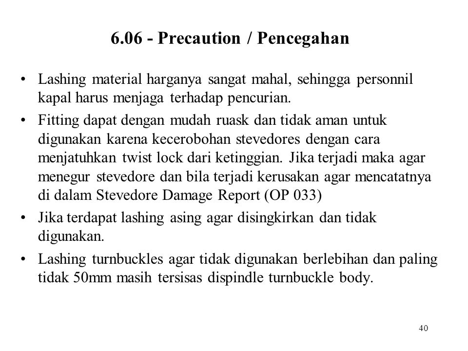 6.06 - Precaution / Pencegahan