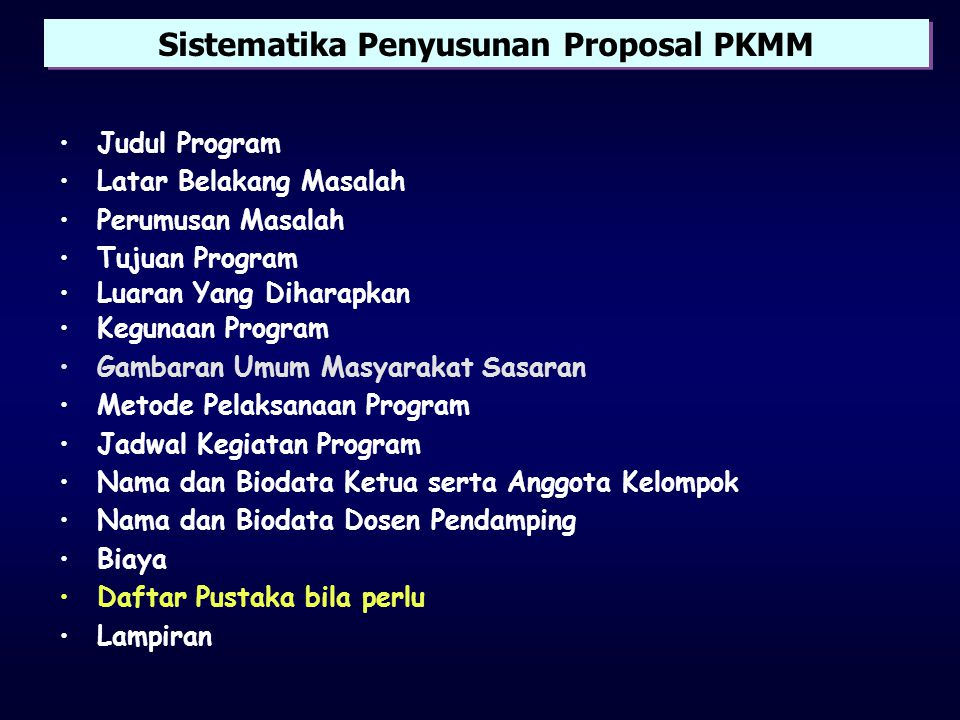 Sistematika Penyusunan Proposal PKMM