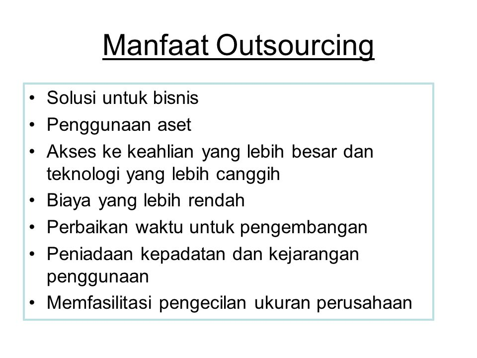 Manfaat Outsourcing Solusi untuk bisnis Penggunaan aset