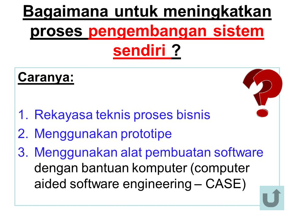 Bagaimana untuk meningkatkan proses pengembangan sistem sendiri