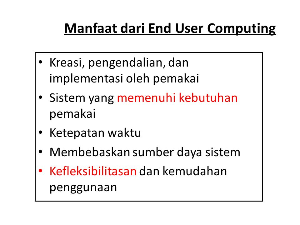 Manfaat dari End User Computing