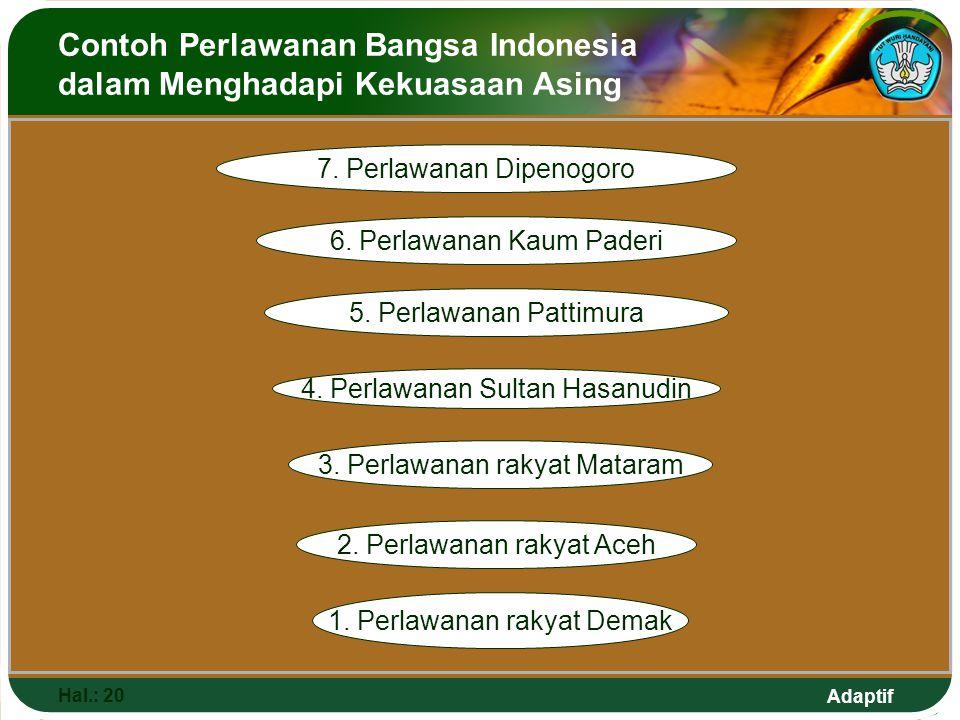 Contoh Perlawanan Bangsa Indonesia dalam Menghadapi Kekuasaan Asing