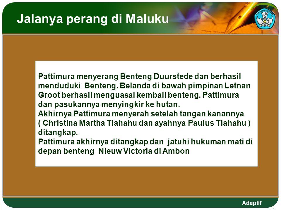 Jalanya perang di Maluku