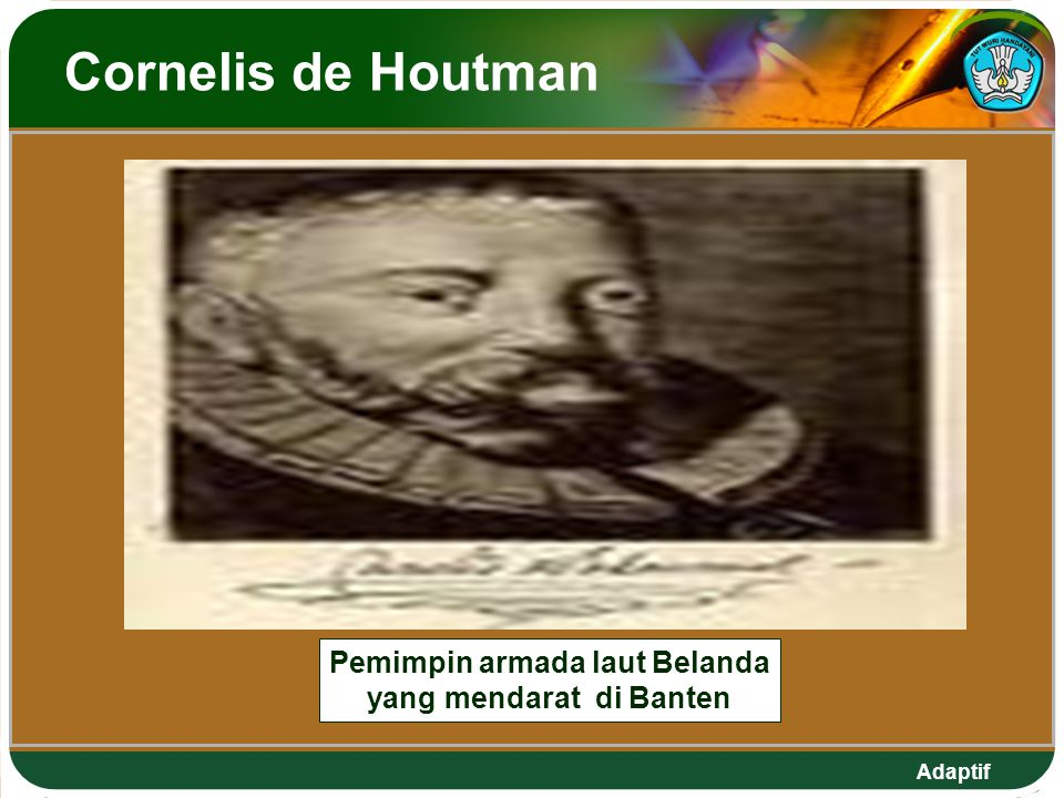 Pemimpin armada laut Belanda yang mendarat di Banten