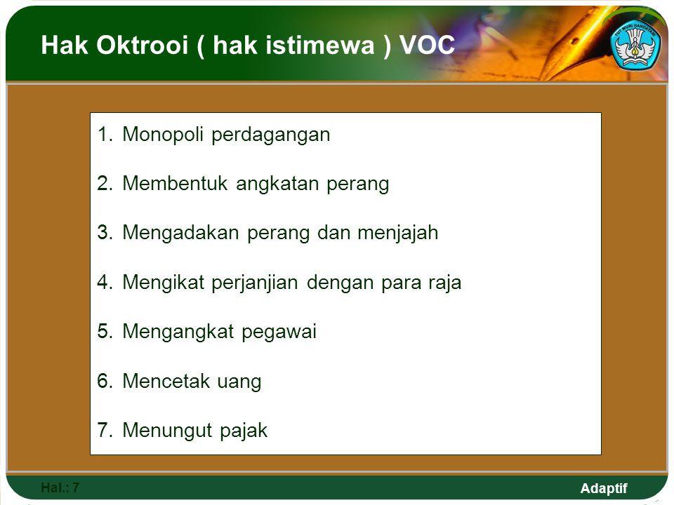 Hak Oktrooi ( hak istimewa ) VOC
