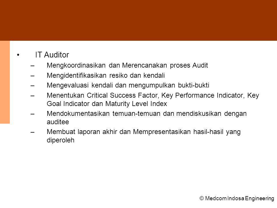 IT Auditor Mengkoordinasikan dan Merencanakan proses Audit