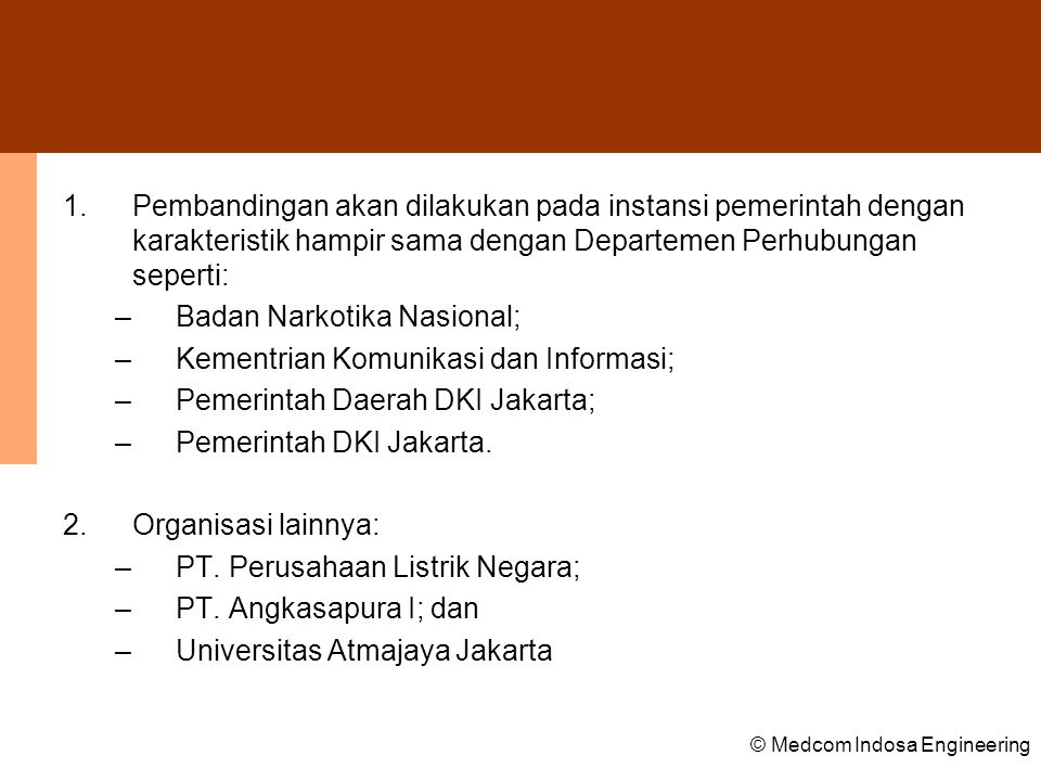 Badan Narkotika Nasional; Kementrian Komunikasi dan Informasi;