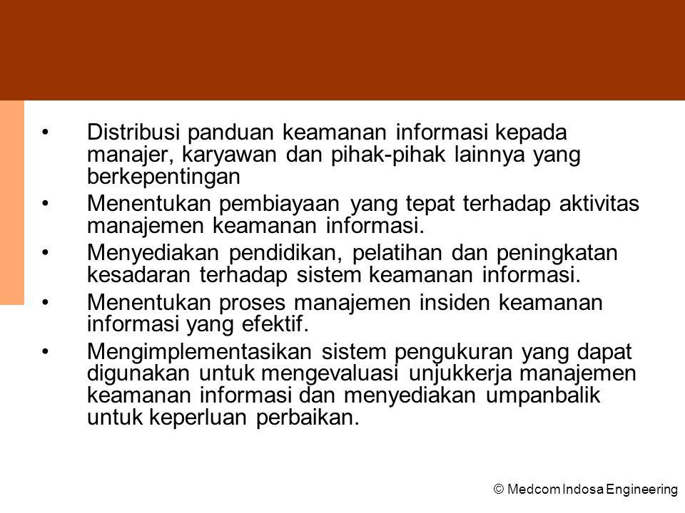 Menentukan proses manajemen insiden keamanan informasi yang efektif.