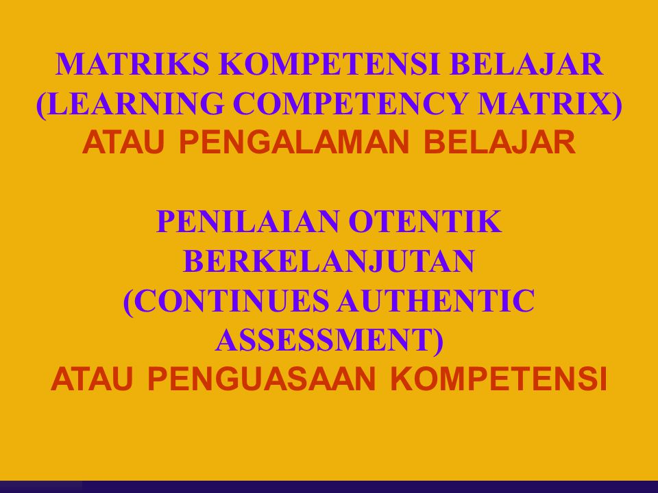 MATRIKS KOMPETENSI BELAJAR (LEARNING COMPETENCY MATRIX)