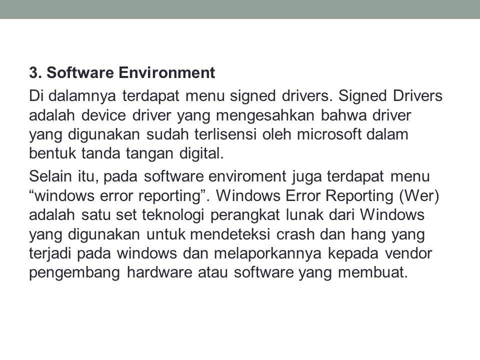 3. Software Environment Di dalamnya terdapat menu signed drivers