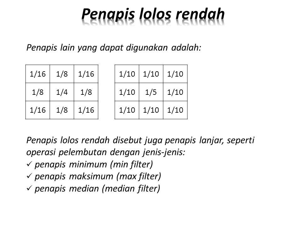 Penapis lolos rendah Penapis lain yang dapat digunakan adalah: