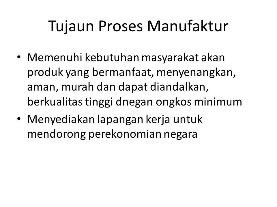 Tujaun Proses Manufaktur