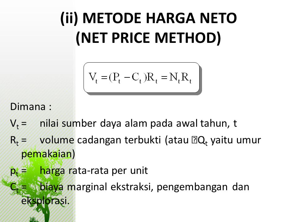(ii) METODE HARGA NETO (NET PRICE METHOD)