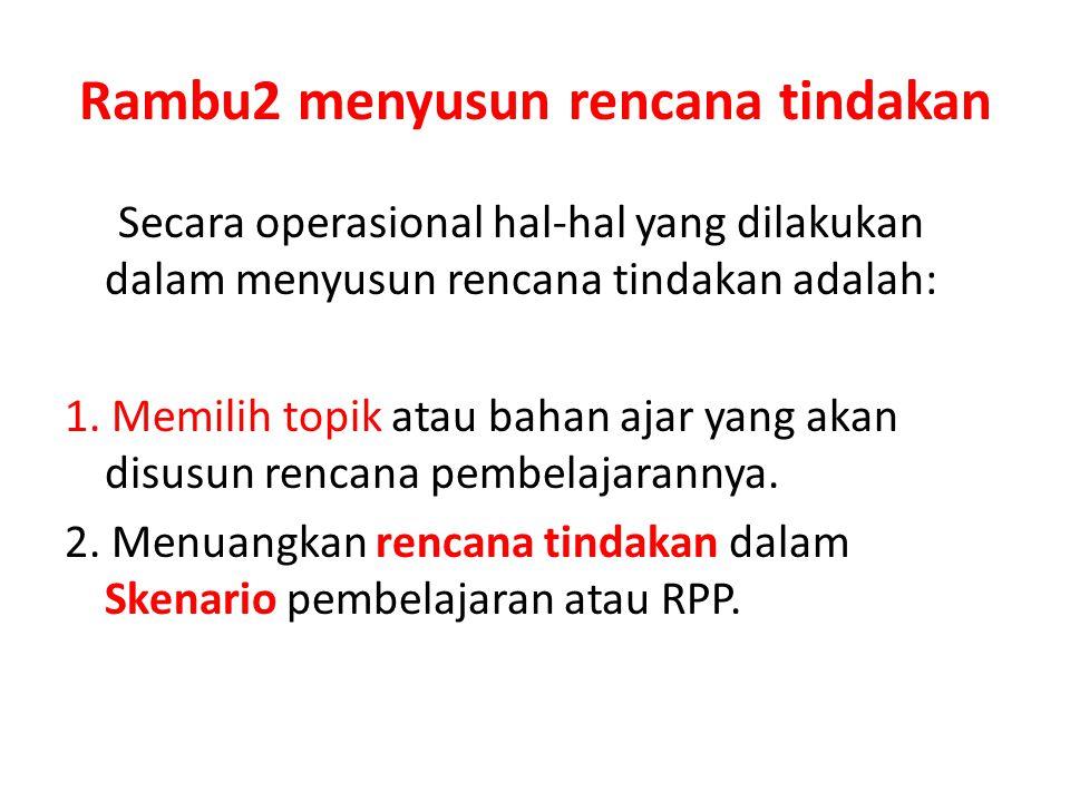 Rambu2 menyusun rencana tindakan