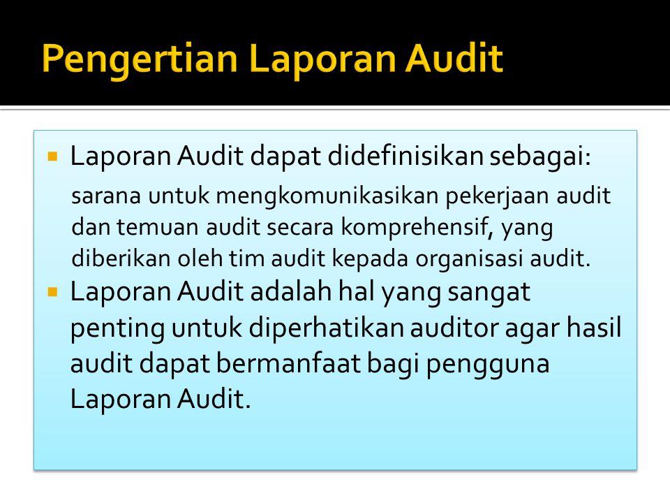 Pengertian Laporan Audit