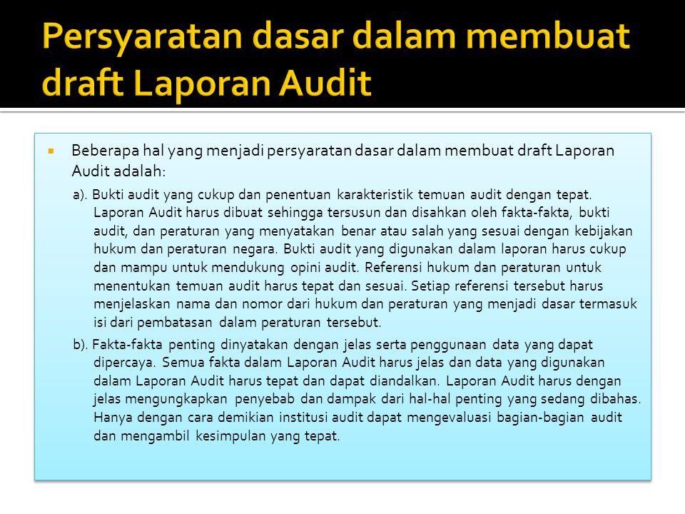 Persyaratan dasar dalam membuat draft Laporan Audit