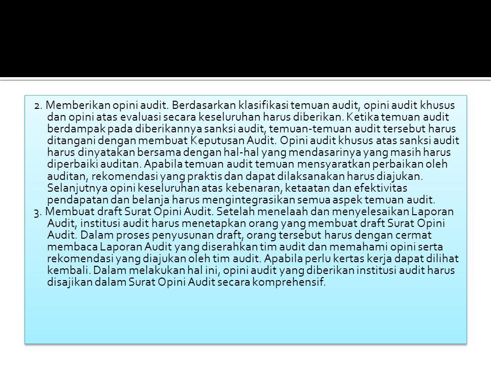 2. Memberikan opini audit