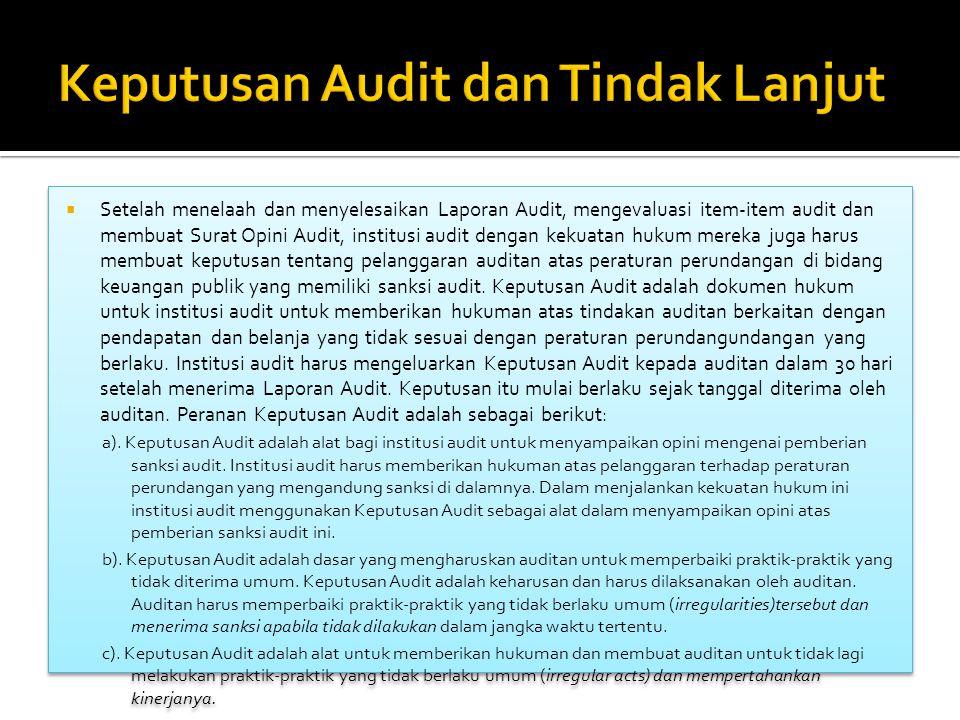 Keputusan Audit dan Tindak Lanjut