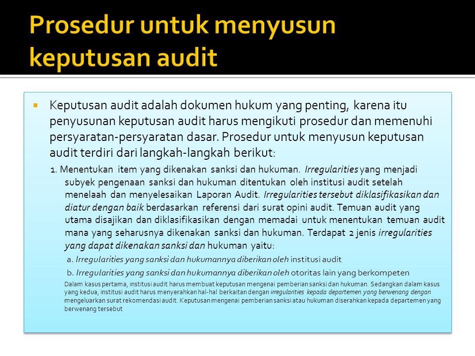 Prosedur untuk menyusun keputusan audit