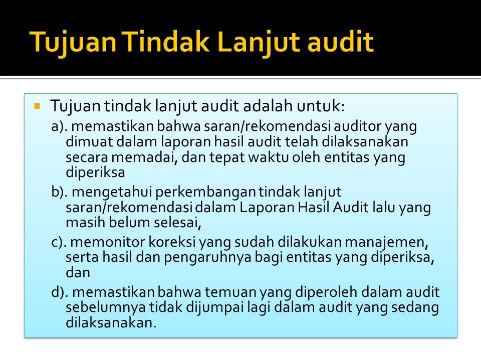 Tujuan Tindak Lanjut audit