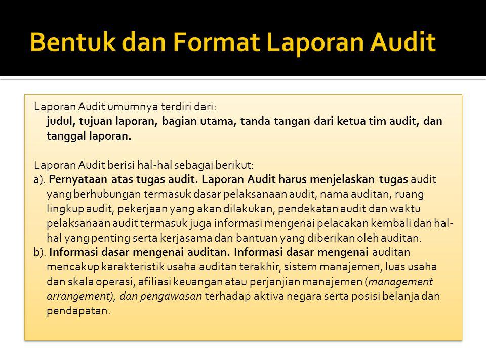 Bentuk dan Format Laporan Audit