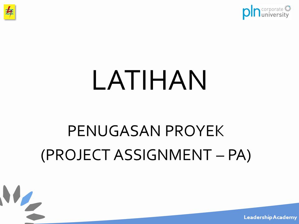PENUGASAN PROYEK (PROJECT ASSIGNMENT – PA)