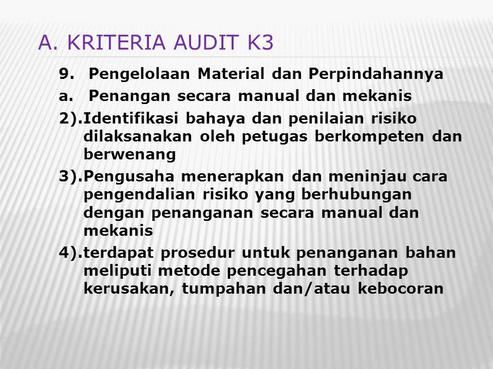 A. KRITERIA AUDIT K3 Pengelolaan Material dan Perpindahannya