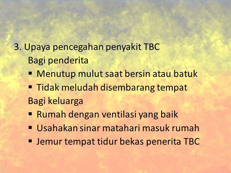 3. Upaya pencegahan penyakit TBC